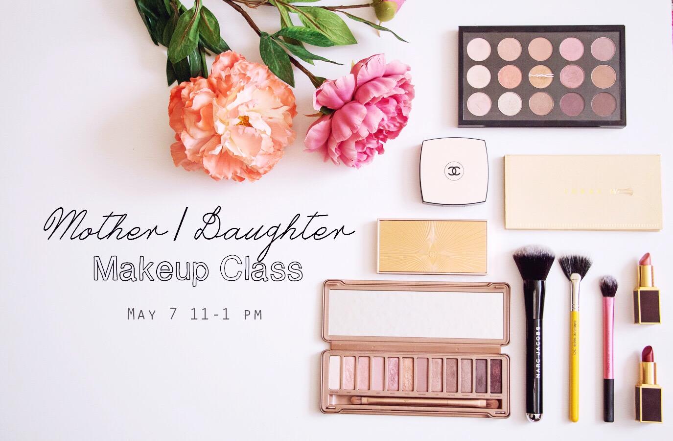 Mother / Daughter Makeup Class